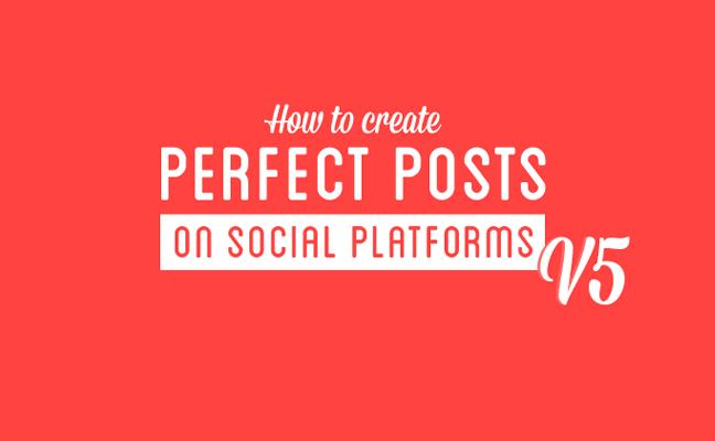 Cómo crear el Post perfecto en Redes Sociales