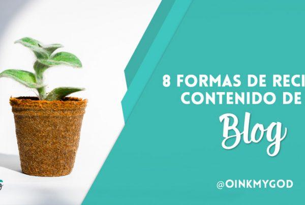 reciclar contenidos de tu blog