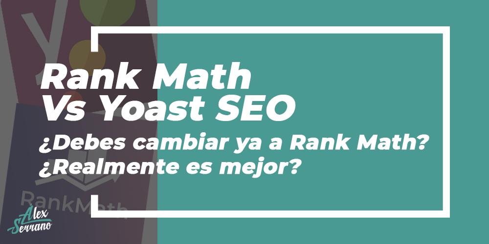 rank math vs yoast - cuál es mejor