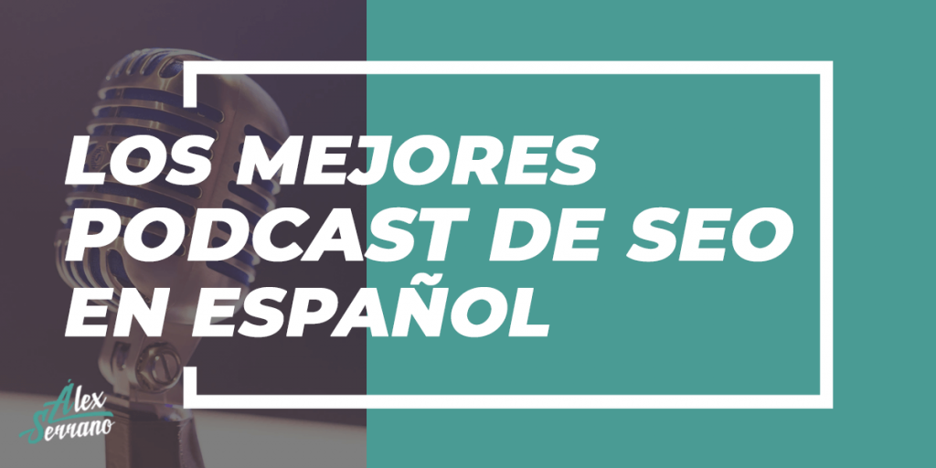 mejores podcast de SEO en español